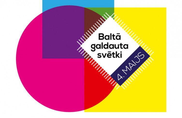 Baltā galdauta svētki/PAR diena - simtgades atklāšana 4.maijā / PIEVIENO SAVU NOTIKUMU