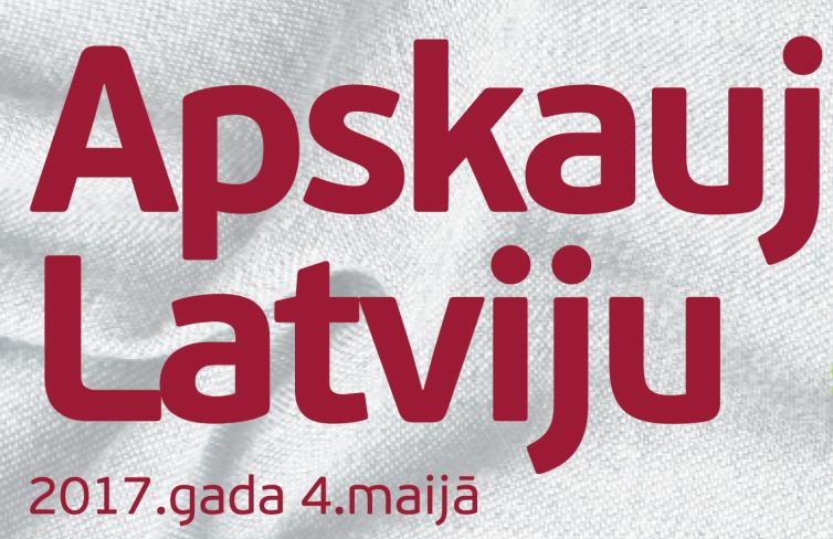 """Akcija """"Apskauj Latviju"""" - simtgades atklāšana 4.maijā"""