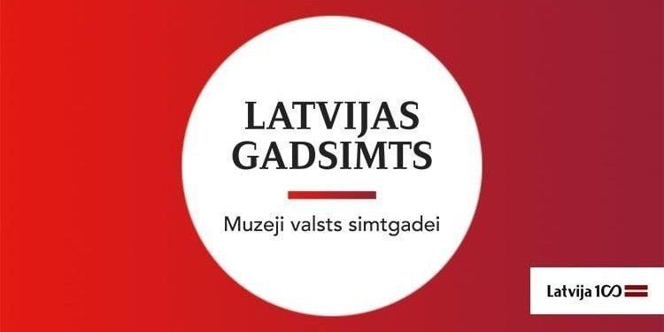 """Izstāde """"Latvijas gadsimts"""""""